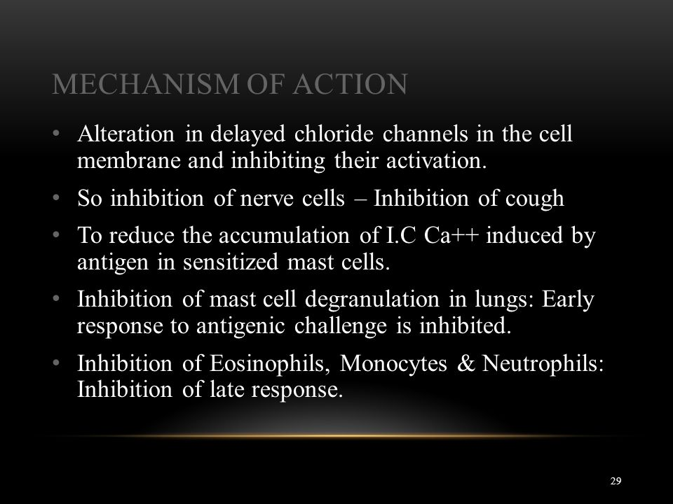 Mechanism of Action Alteration in delayed chloride channels in the cell membrane and inhibiting their activation.