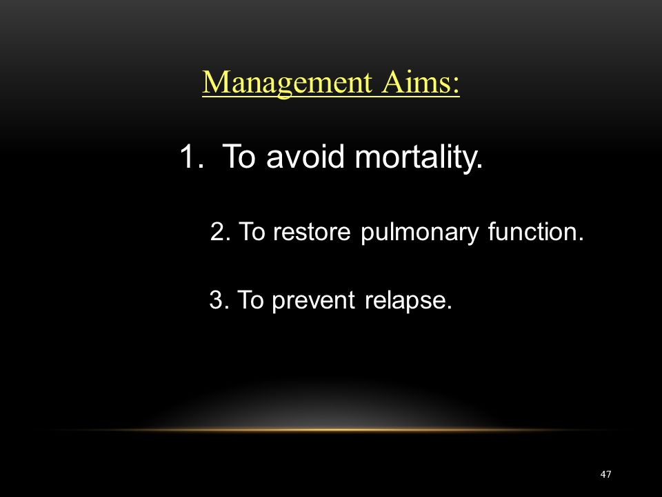2. To restore pulmonary function.