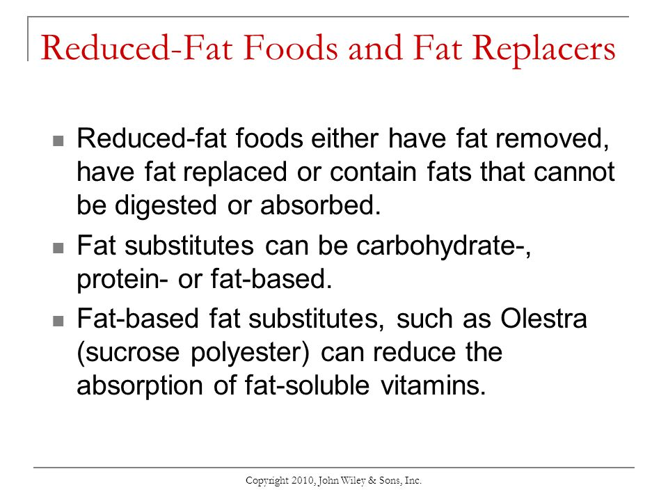 Reduced-Fat Foods and Fat Replacers