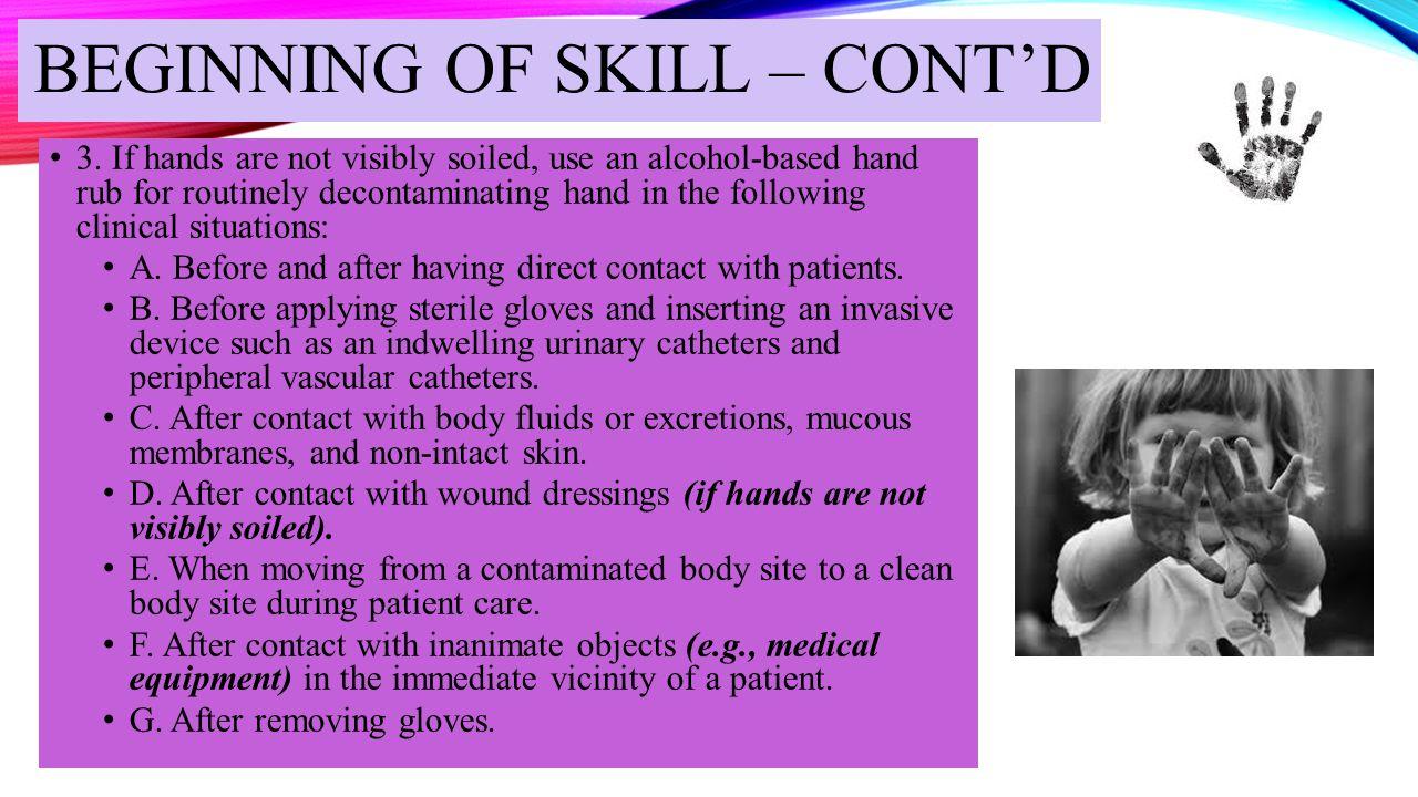 BEGINNING OF SKILL – CONT'D