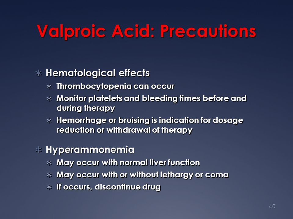 Valproic Acid: Precautions