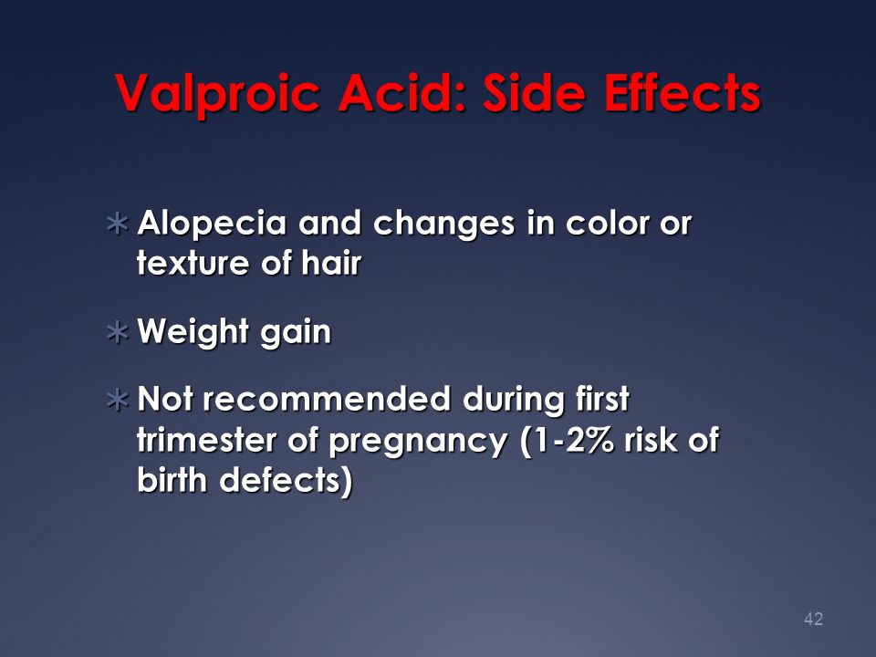 Valproic Acid: Side Effects