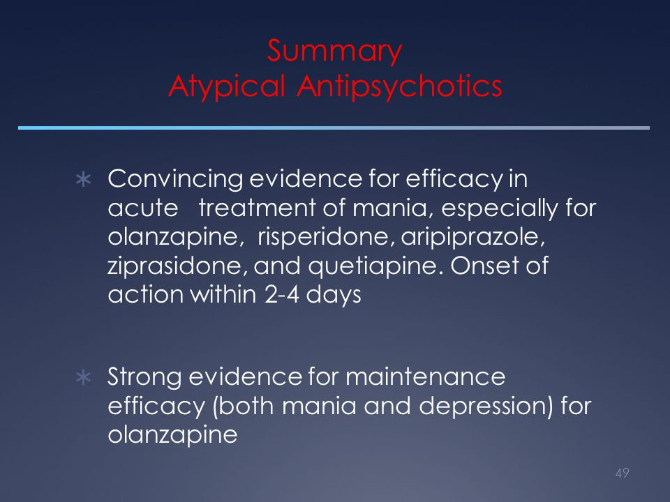 Summary Atypical Antipsychotics