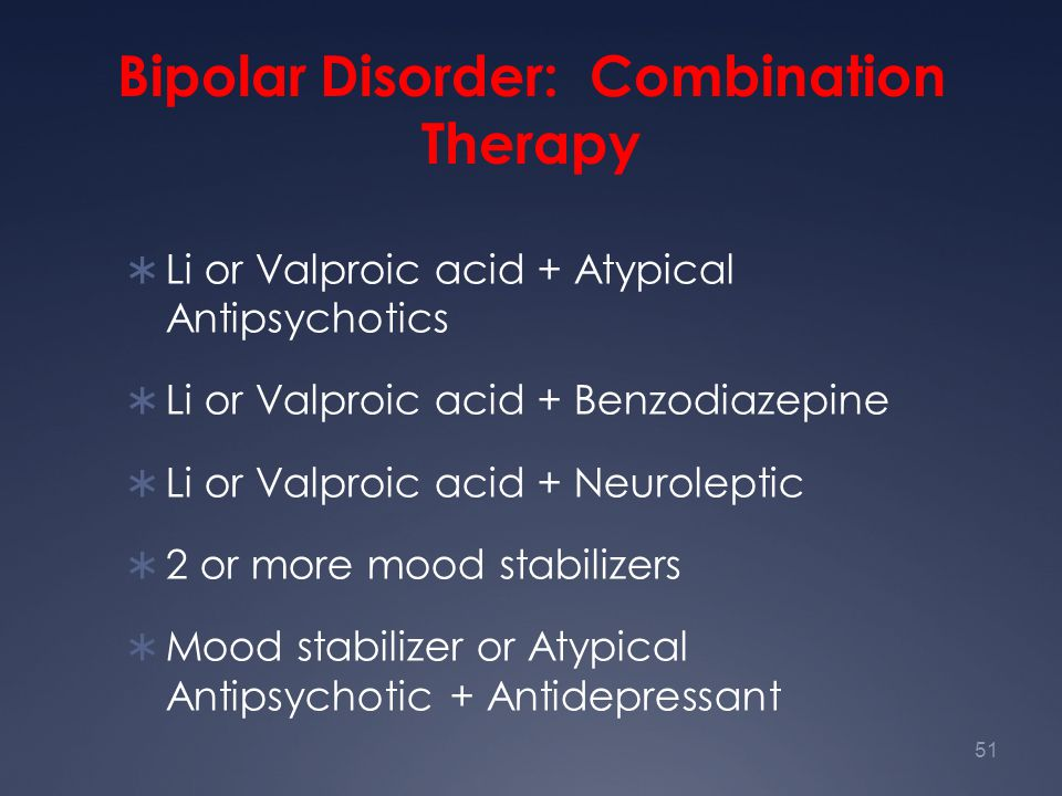 Bipolar Disorder: Combination Therapy