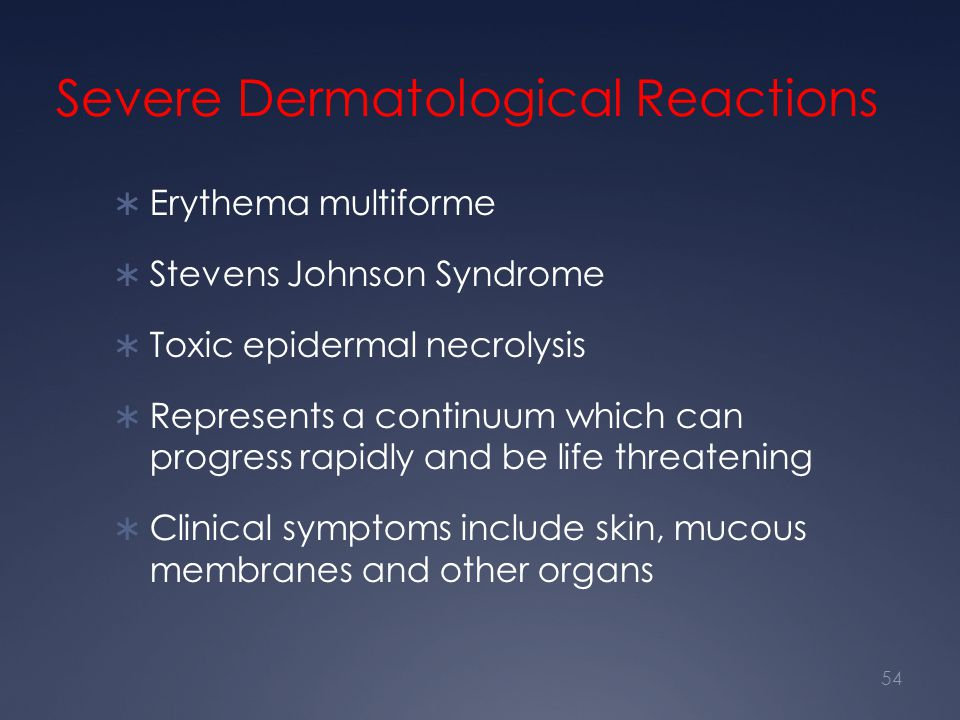 Severe Dermatological Reactions