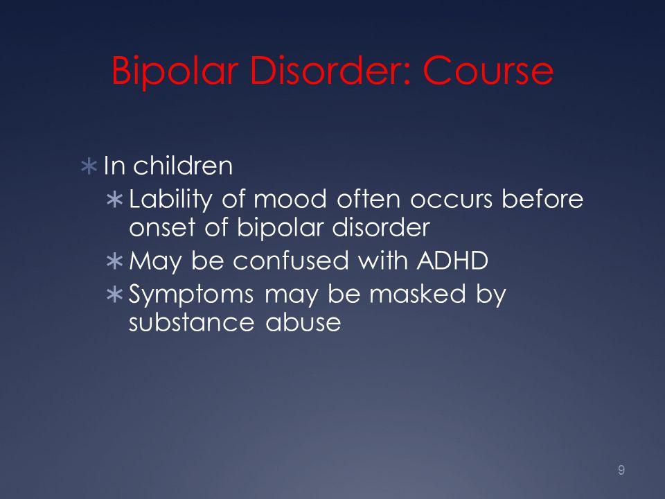 Bipolar Disorder: Course