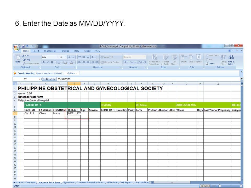6. Enter the Date as MM/DD/YYYY.