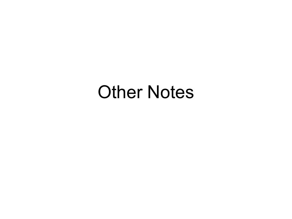Other Notes