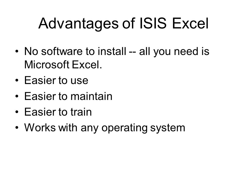 Advantages of ISIS Excel