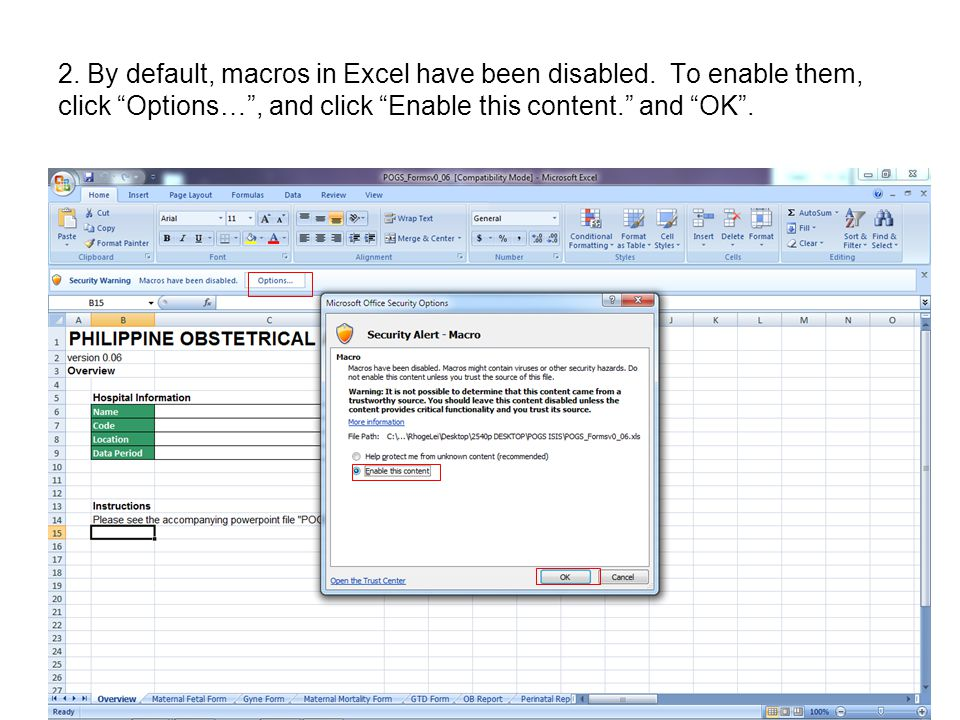 2. By default, macros in Excel have been disabled