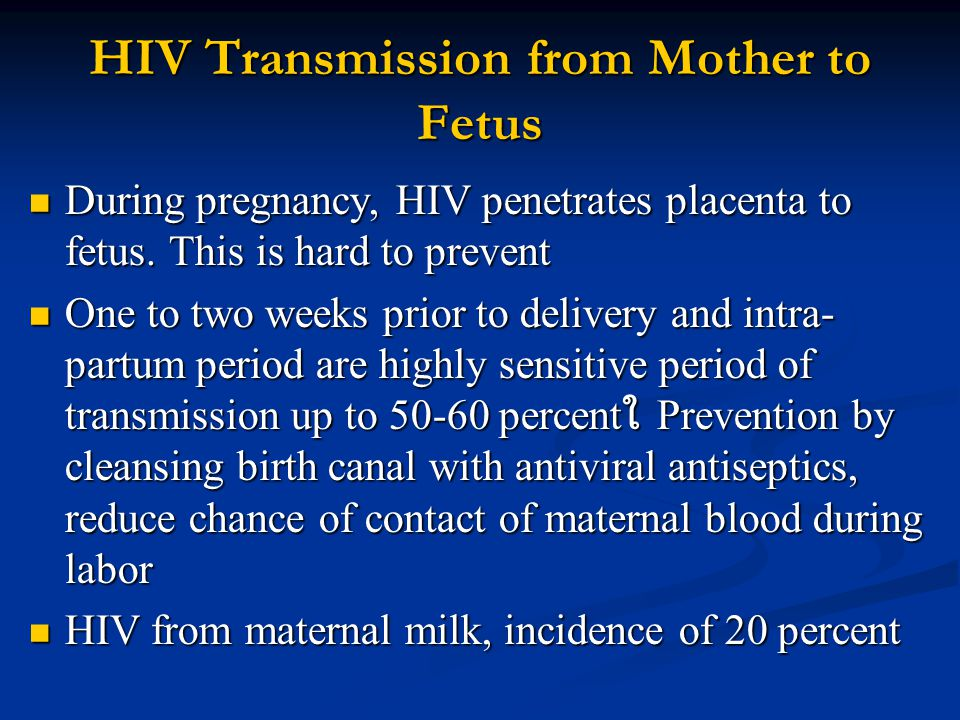 HIV Transmission from Mother to Fetus