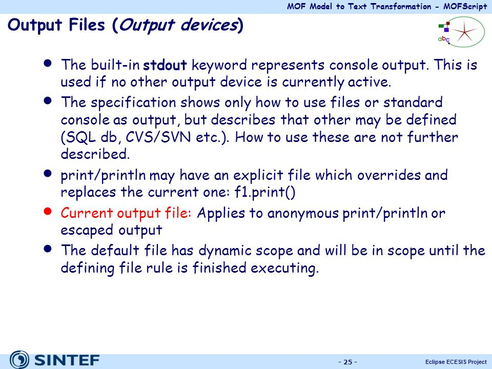 Output Files (Output devices)