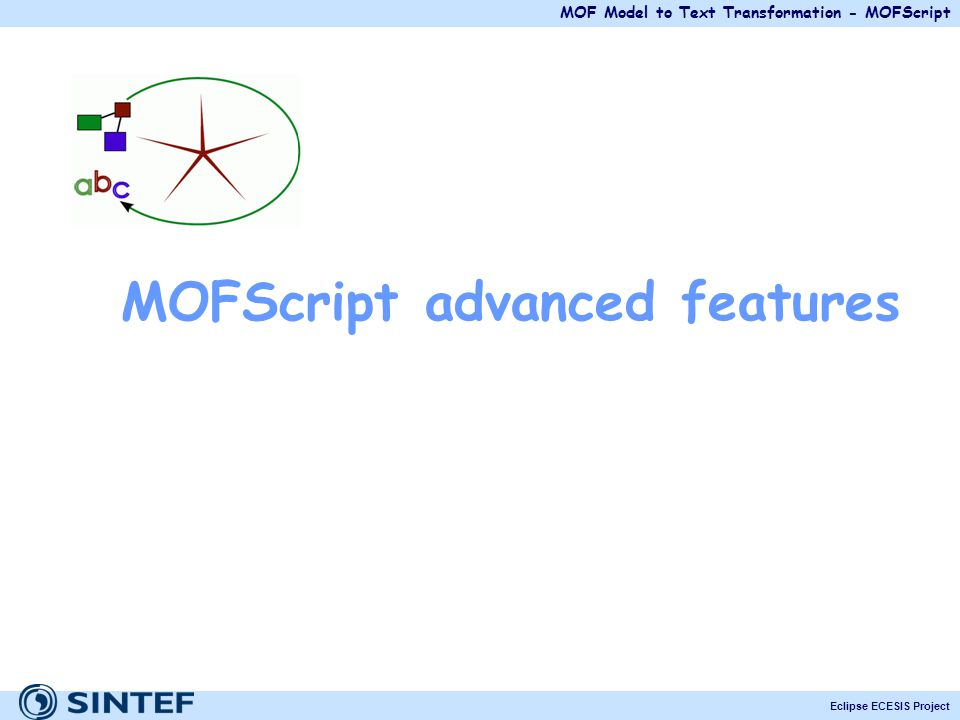 MOFScript advanced features