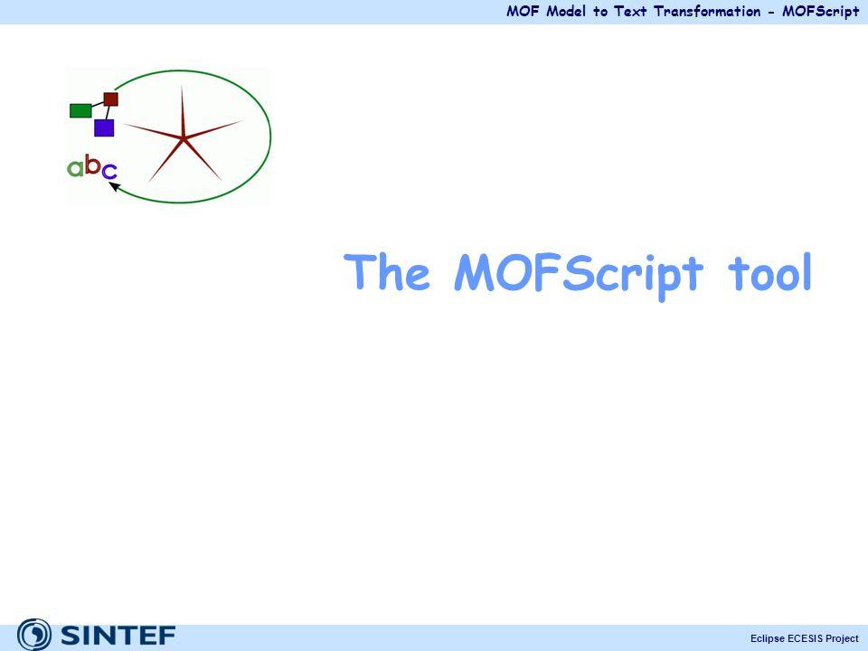 The MOFScript tool