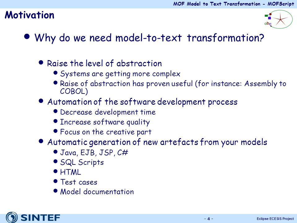 Why do we need model-to-text transformation
