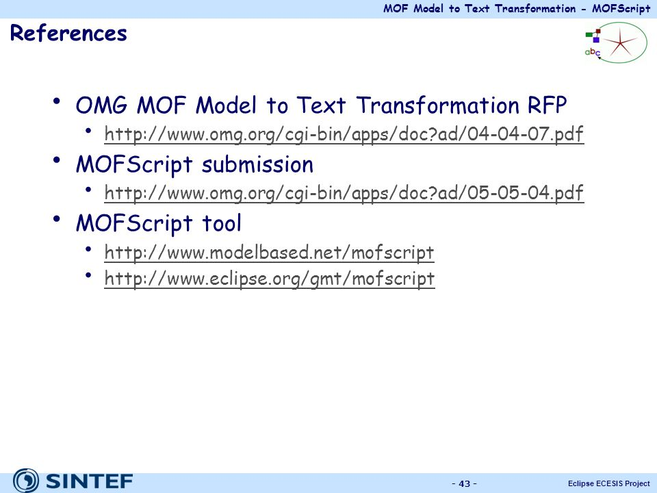 OMG MOF Model to Text Transformation RFP MOFScript submission