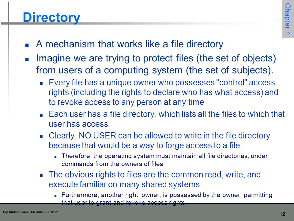 Directory A mechanism that works like a file directory