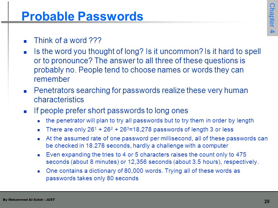 Probable Passwords Think of a word