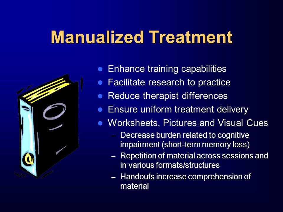 Manualized Treatment Enhance training capabilities