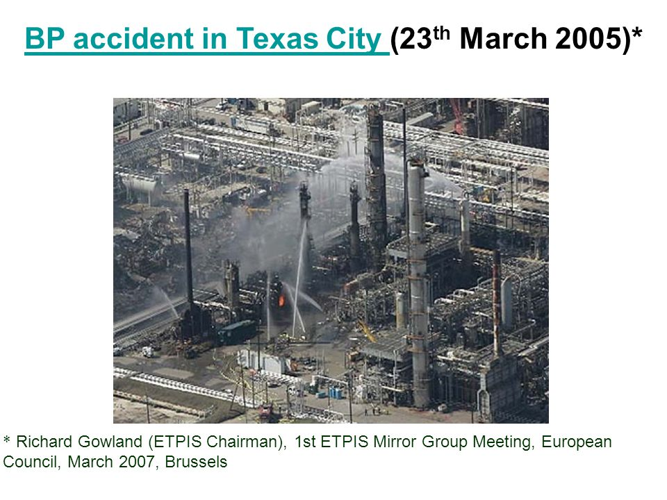 BP accident in Texas City (23th March 2005)*
