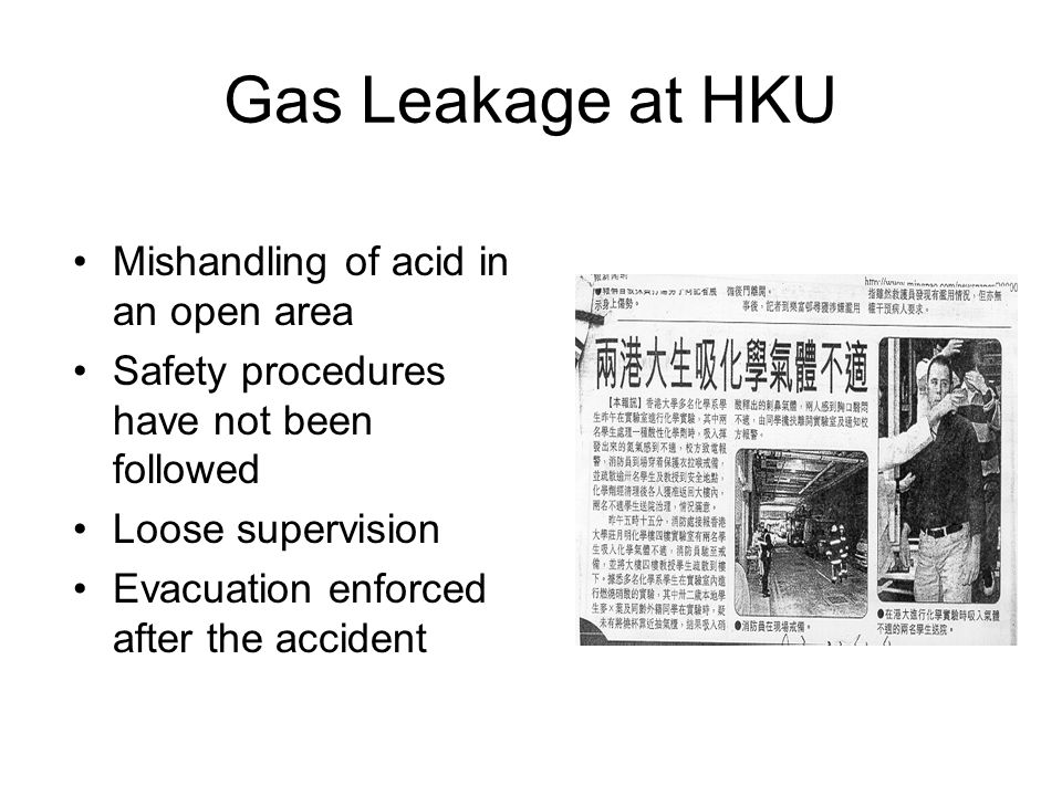 Gas Leakage at HKU Mishandling of acid in an open area