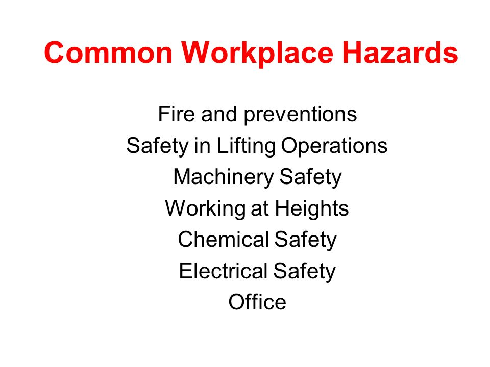 Common Workplace Hazards
