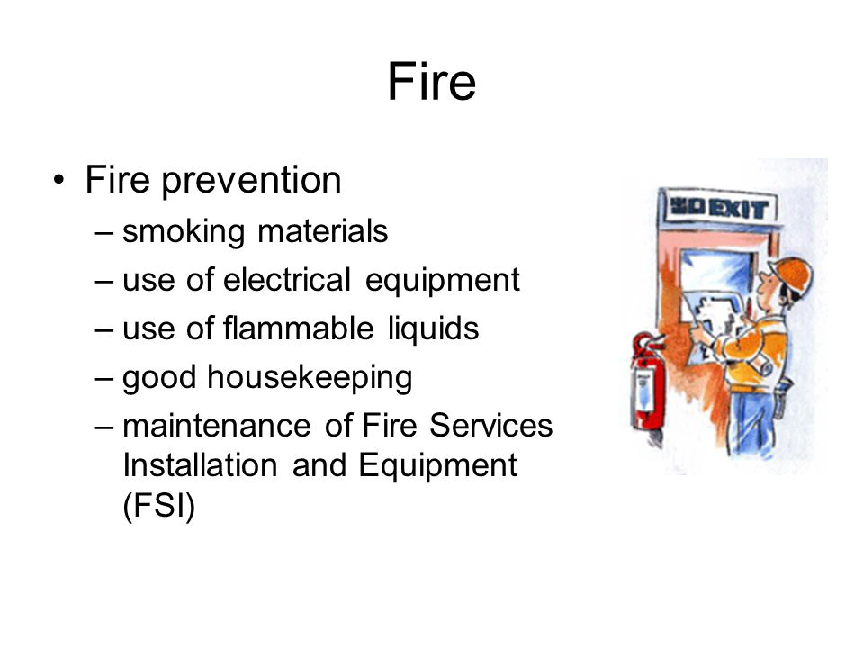 Fire Fire prevention smoking materials use of electrical equipment
