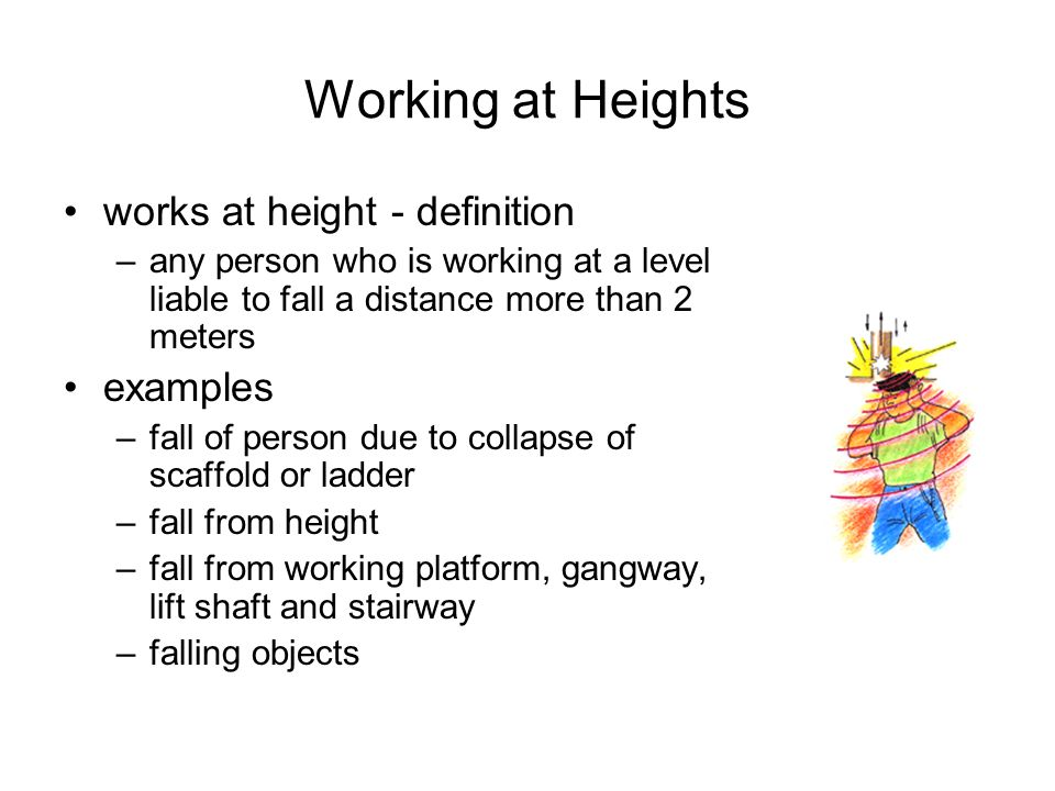 Working at Heights works at height - definition examples