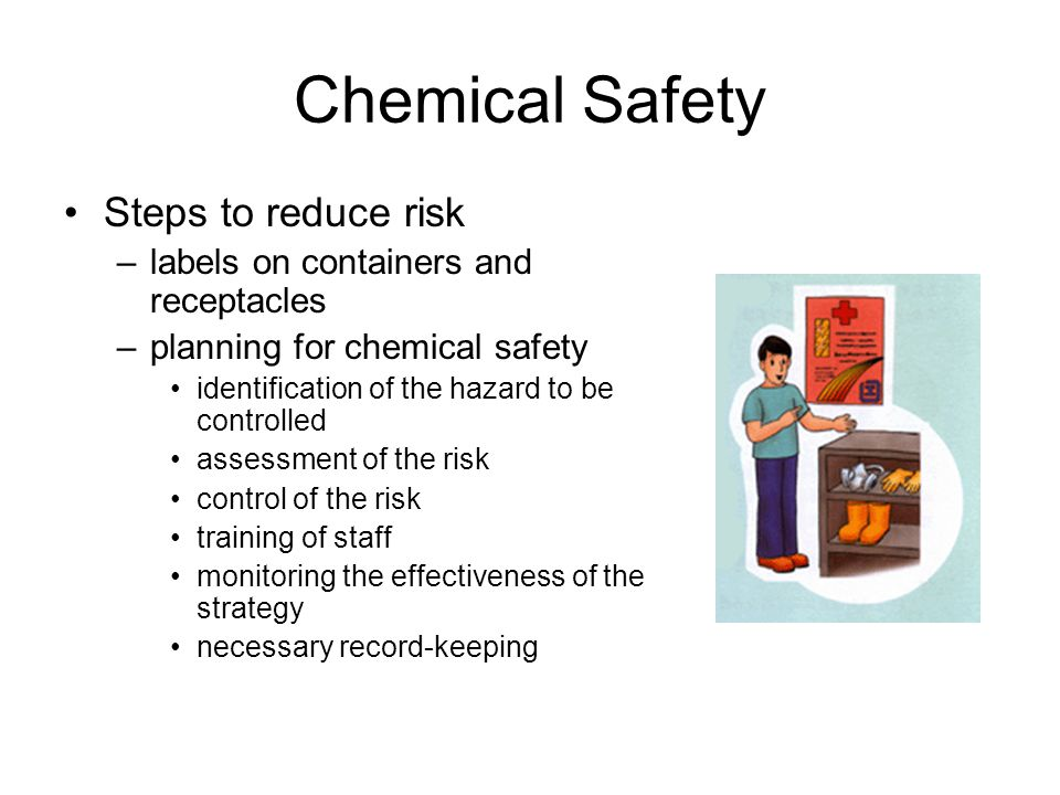 Chemical Safety Steps to reduce risk
