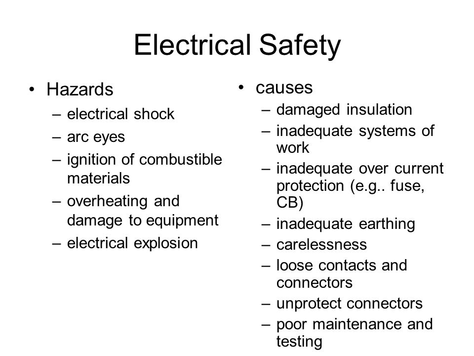 Electrical Safety Hazards causes electrical shock damaged insulation