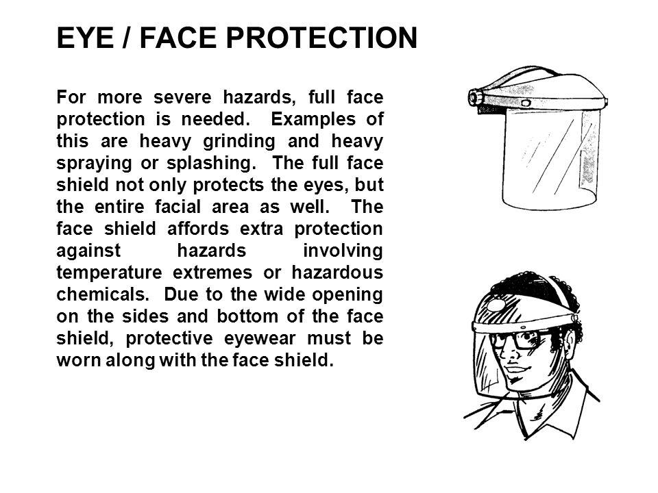 EYE / FACE PROTECTION
