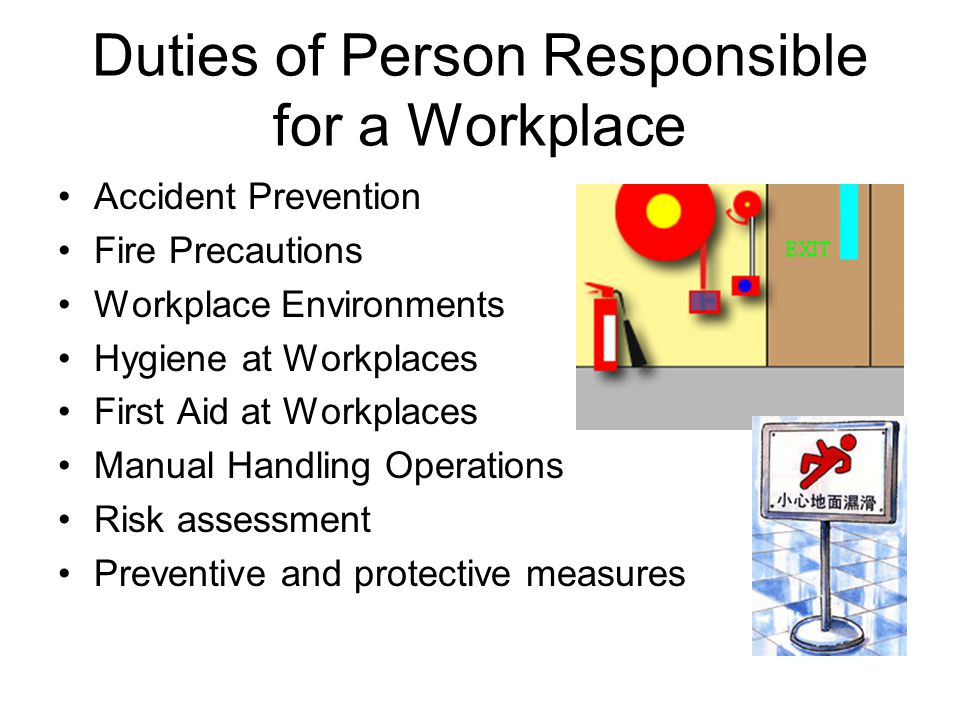 Duties of Person Responsible for a Workplace