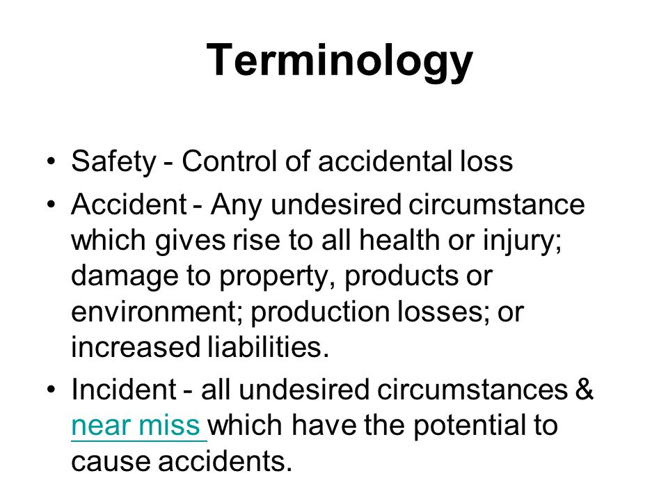 Terminology Safety - Control of accidental loss