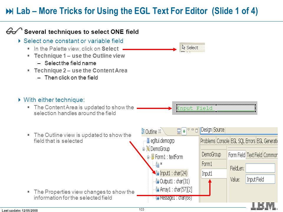  Lab – More Tricks for Using the EGL Text For Editor (Slide 1 of 4)