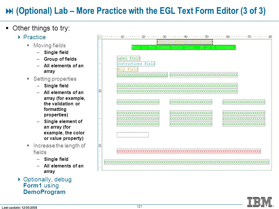  (Optional) Lab – More Practice with the EGL Text Form Editor (3 of 3)