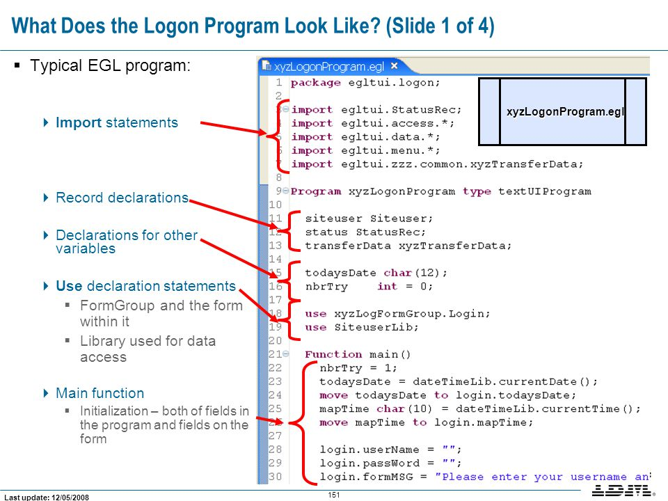 What Does the Logon Program Look Like (Slide 1 of 4)