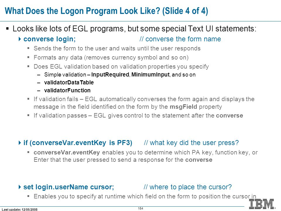 What Does the Logon Program Look Like (Slide 4 of 4)
