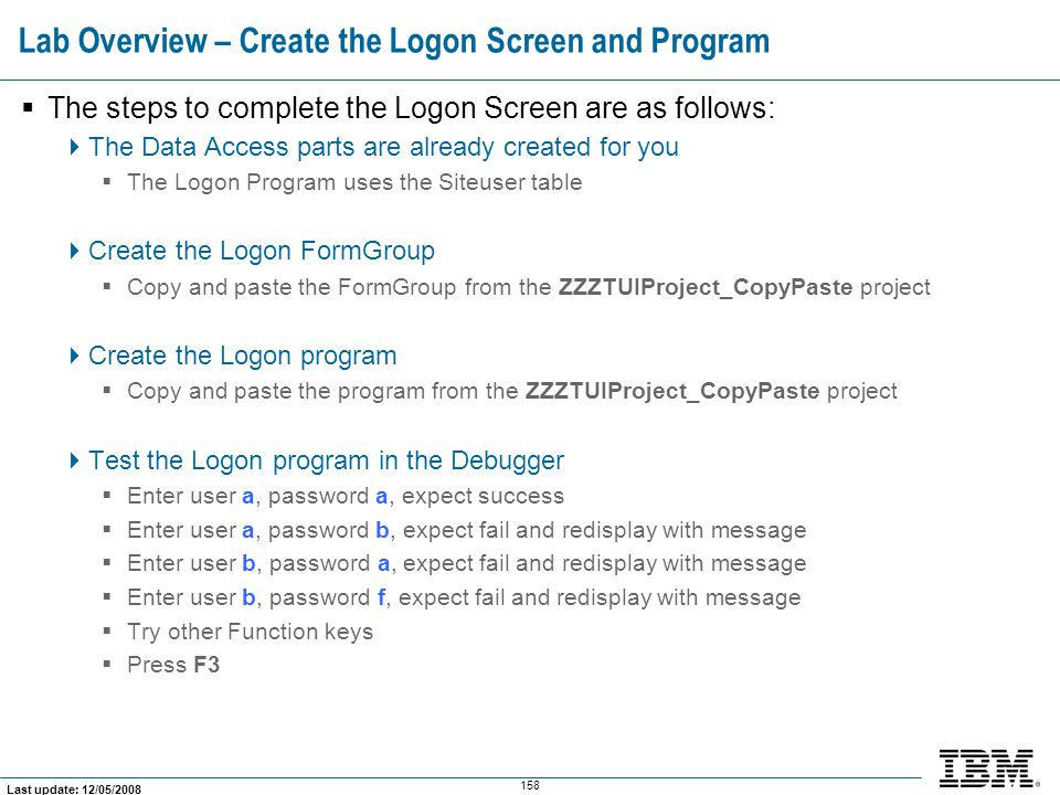 Lab Overview – Create the Logon Screen and Program