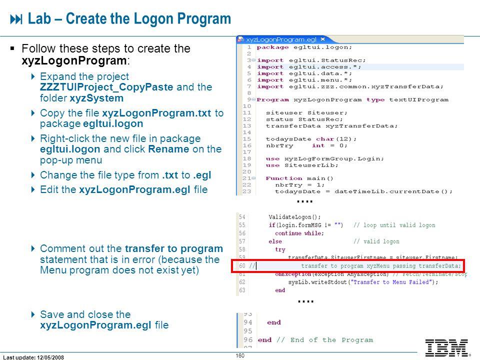  Lab – Create the Logon Program