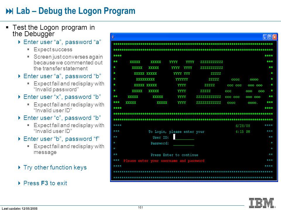  Lab – Debug the Logon Program