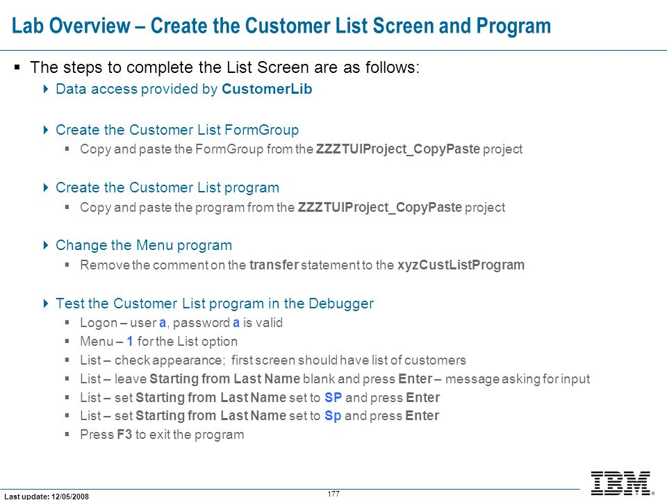 Lab Overview – Create the Customer List Screen and Program