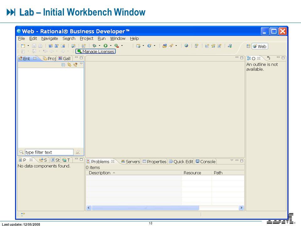  Lab – Initial Workbench Window