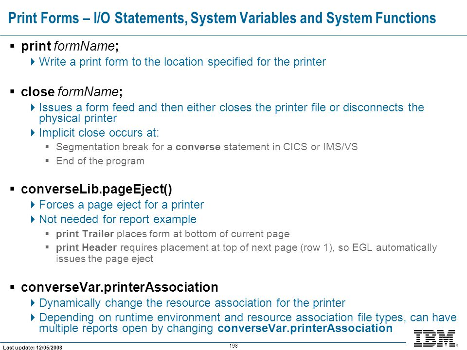 Print Forms – I/O Statements, System Variables and System Functions