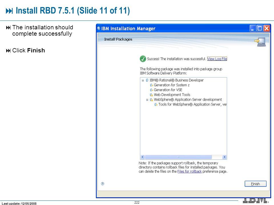  Install RBD 7.5.1 (Slide 11 of 11)