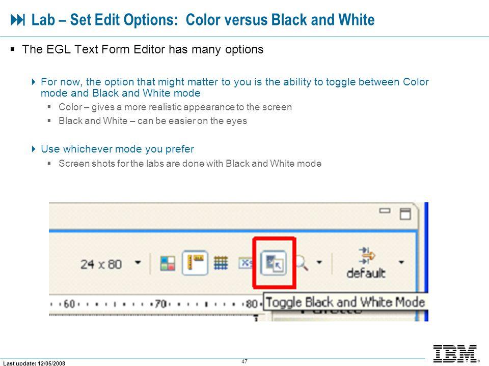 Lab – Set Edit Options: Color versus Black and White