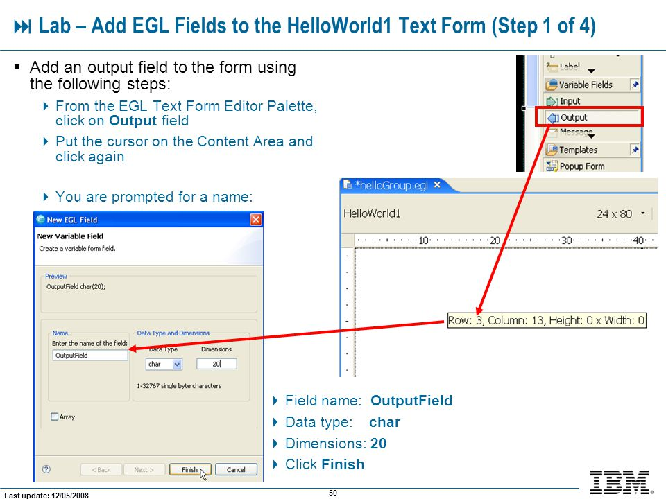  Lab – Add EGL Fields to the HelloWorld1 Text Form (Step 1 of 4)