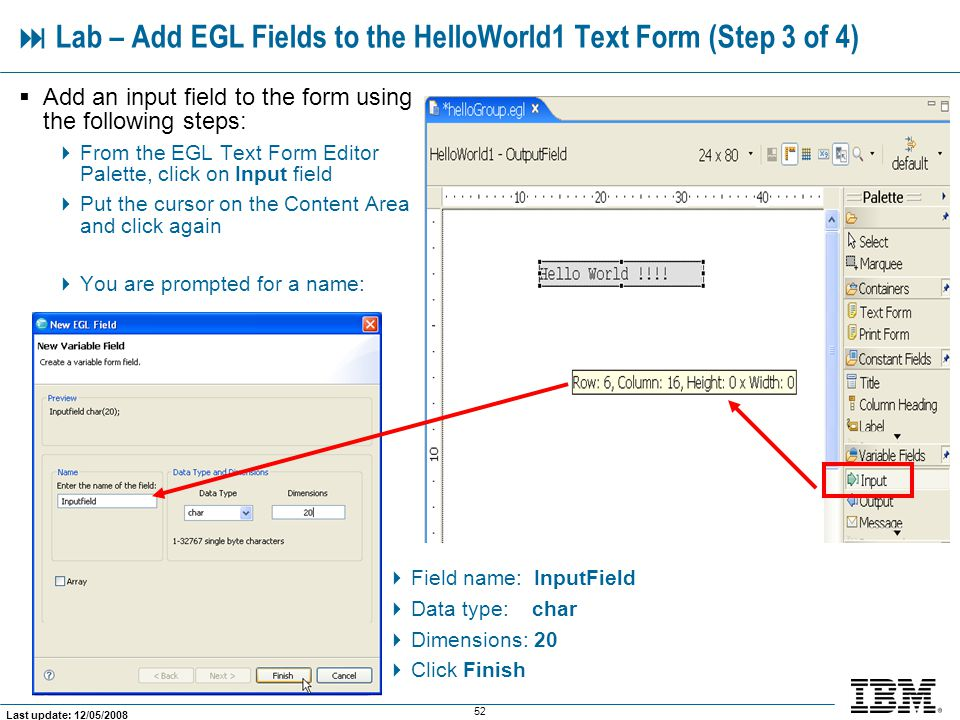  Lab – Add EGL Fields to the HelloWorld1 Text Form (Step 3 of 4)