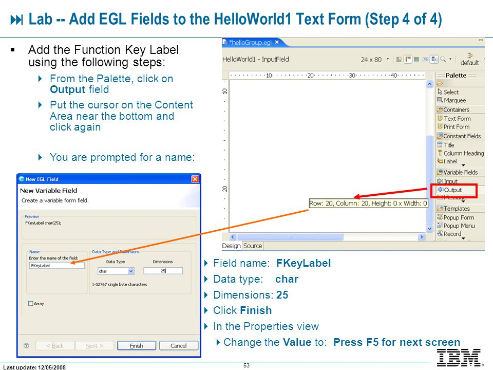 Lab -- Add EGL Fields to the HelloWorld1 Text Form (Step 4 of 4)