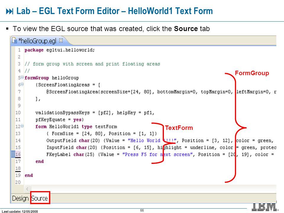  Lab – EGL Text Form Editor – HelloWorld1 Text Form