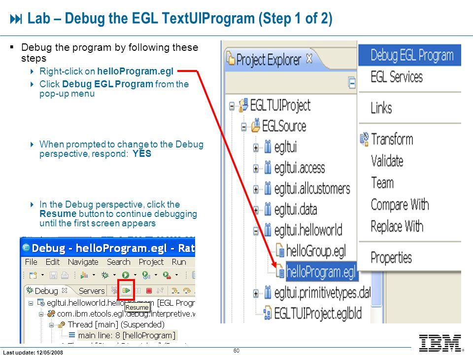  Lab – Debug the EGL TextUIProgram (Step 1 of 2)